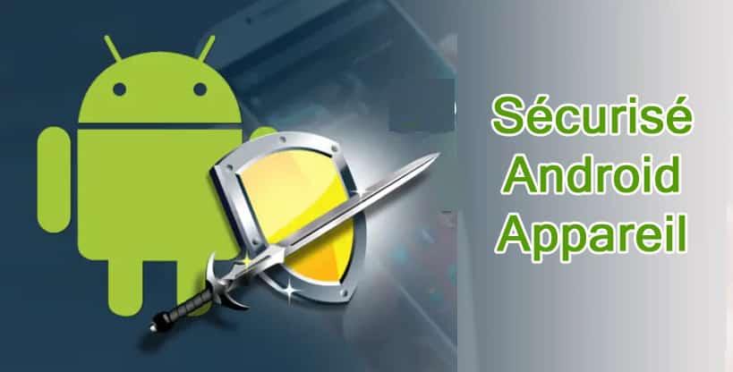 Application de sécurité mobile pour Android