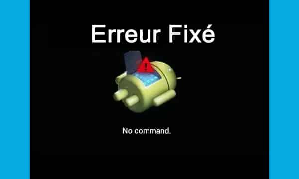 Comment réparer aucune erreur de commande en mode de récupération sur Android