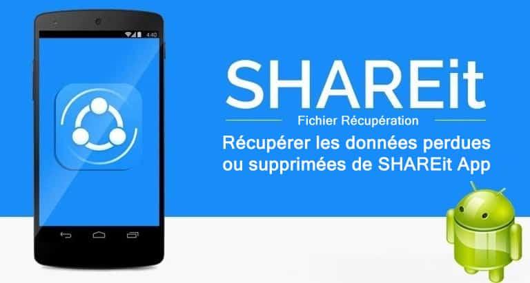 SHAREit App Données Récupération